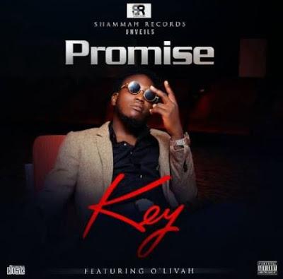"""Video - Promise – """"Key"""" ft O'Livah"""