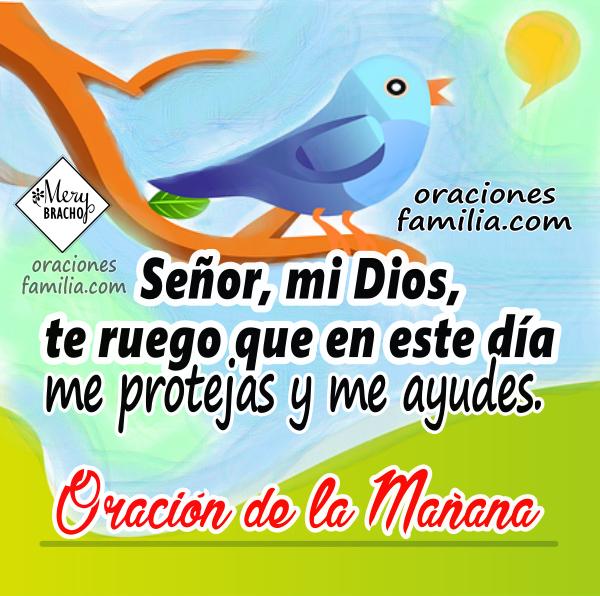 Las mejores oraciones para empezar el día, oraciones de la mañana,  imágenes con oración bonita para este día, video, frases por Mery Bracho.