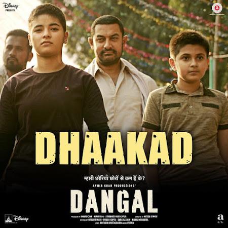 Dhaakad - Dangal (2016)