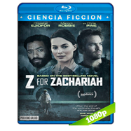 Z for Zachariah (2015) BRRip 1080p Audio Dual Latino-Ingles