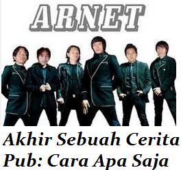 Arnet Band - Akhir Sebuah Cerita