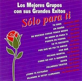 Los mejores Grupos Volumen 1 – Solo para Ti - (Album, 320 kbps)
