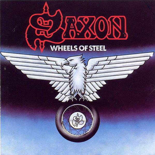 Wheels Of Steel Saxon