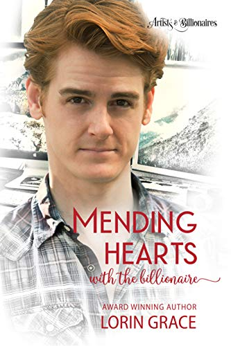 Mending Hearts with the Billionaire (Artists & Billionaires Book 6) by Lorin Grace