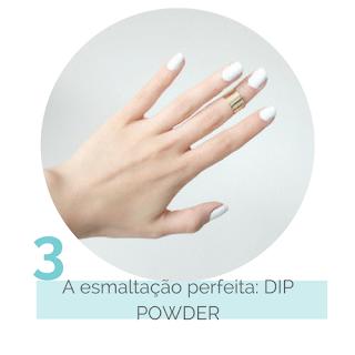 A esmaltação perfeita: DIP POWDER