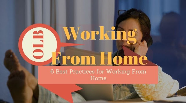 6 Best Practices for Working From Home [Beginner's Guide]