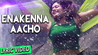 Enakenna Aacho (Lyric Video) – Muthina Kathirikka _ Sundar C, Poonam Bajwa _ Siddharth Vipin