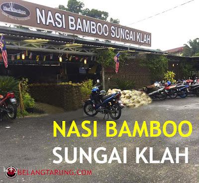 Review Nasi Bamboo Sungai Klah Sungkai