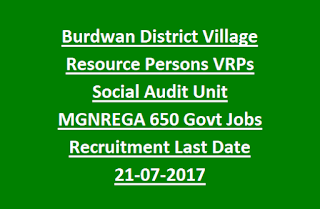Burdwan District Village Resource Persons VRPs Social Audit Unit MGNREGA 650 Govt Jobs Recruitment Last Date 21-07-2017