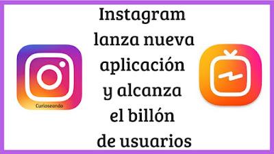 instagram-lanza-aplicacion-billon-usuarios