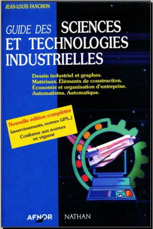 Livre : Guide des sciences et technologies industrielles - Jean-Louis Fanchon