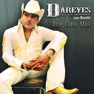 Dareyes De La Sierra - Una Copa Mas (2009) (Album / Disco Oficial)