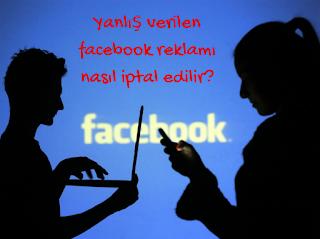 yanlış verilen facebook reklamı