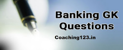 Banking GK Questions - GK for Bank Exams