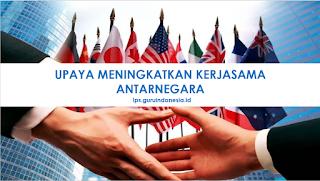 Upaya Meningkatkan kerjasama  Antarnegara ASEAN