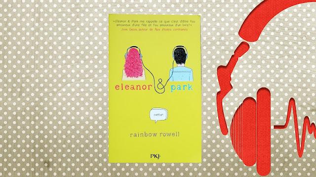 Eleanor & Park - Rainbow Rowell - avis