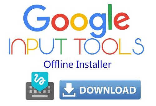 How to download google input tools setup