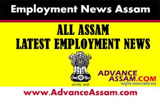 Employment News in Assam, job in assam, assam job news, assam career jos