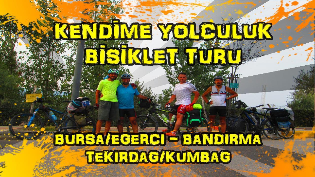 2015/09/21 Kendime Yolculuk Bisiklet Turu - (Bursa/Eğerci Köyü - Tekirdağ/Kumbağ)