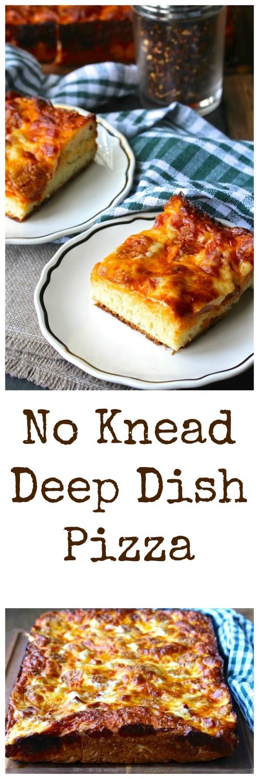 No Knead Deep Dish Pizza | Karen\'s Kitchen Stories