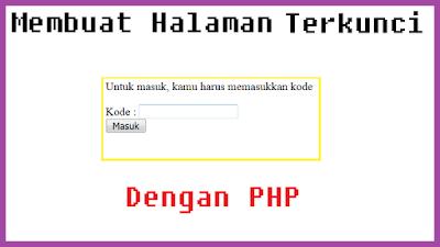 Mengunci Halaman dengan kode PHP