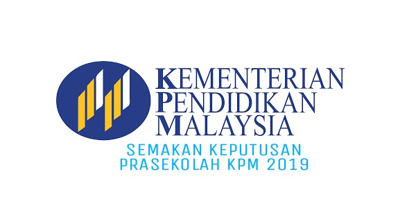 Semakan Keputusan Prasekolah 2019 KPM Online