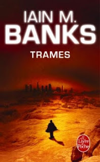 Trames - Cycle de la Culture T08 de Iain M. Banks