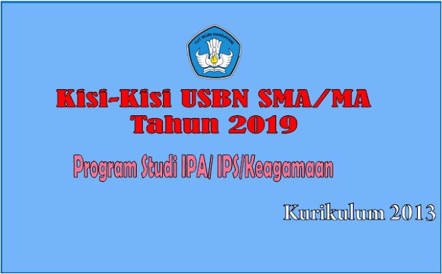 Download Kisi-Kisi USBN Program Studi IPA/IPS/Keagamaan Wajib TP.2018/2019