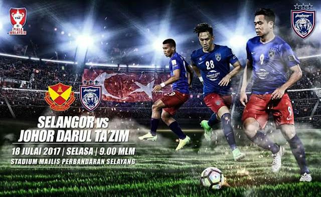 Live Streaming Selangor vs JDT 18 Julai 2017 Piala Malaysia