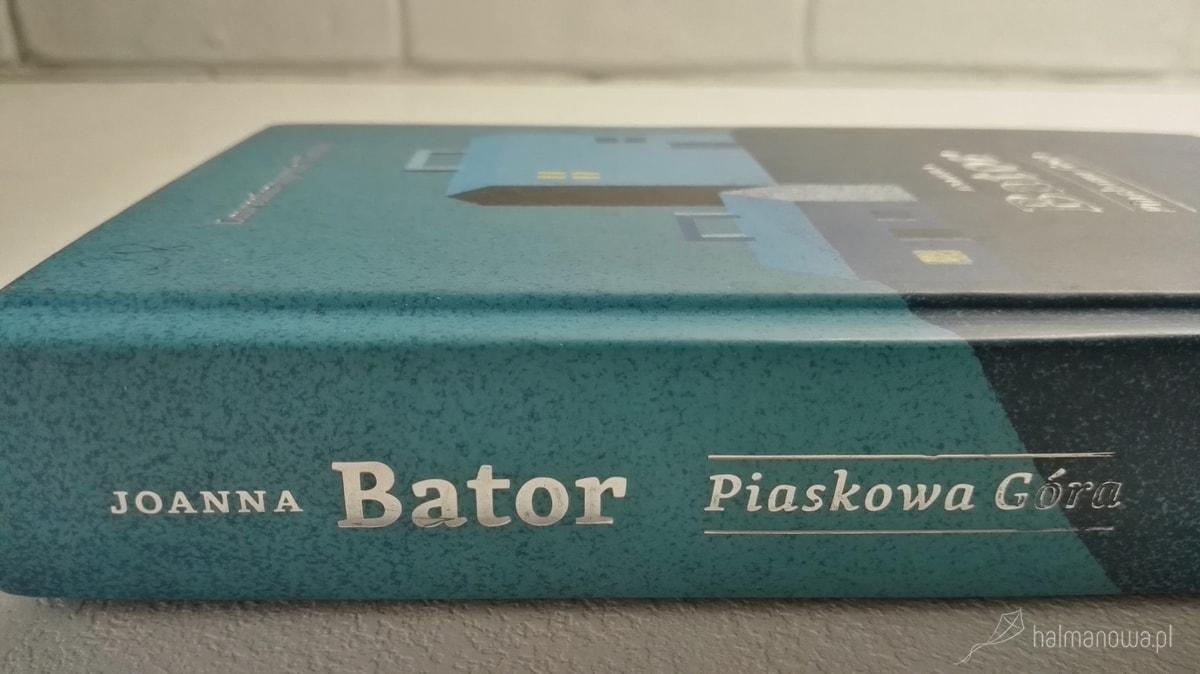 Joanna Bator, Piaskowa Gora, ksiazka, book