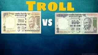 500Rs VS 100 Rs Troll