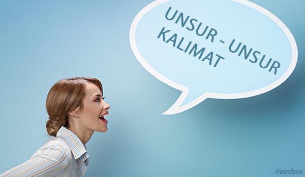Unsur - Unsur KALIMAT yang Ada Dalam Bahasa Indonesia