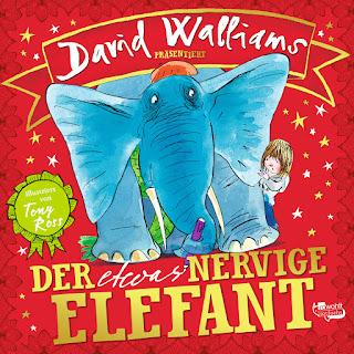 Der etwas nervige Elefant , David Walliams