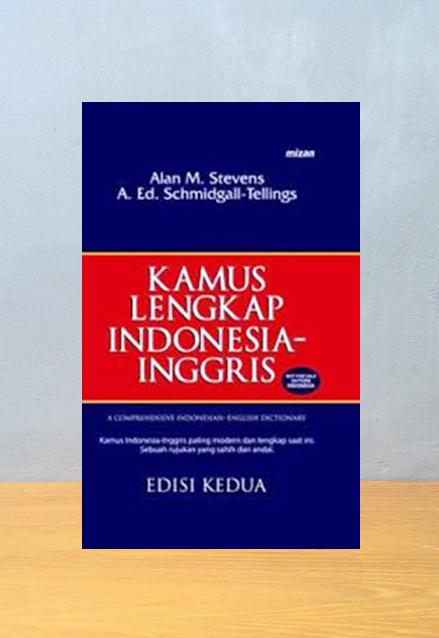 KAMUS LENGKAP INDONEISA INGGRIS, Alan M Stevens
