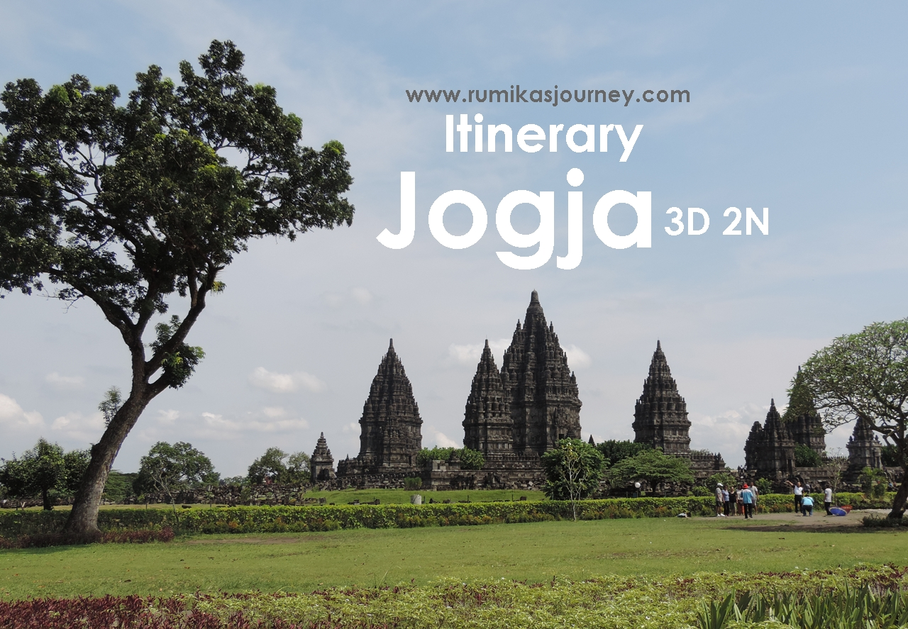 Itinerary Jogja 3 Hari 2 Malam Bersama Balita Rumika S Journey