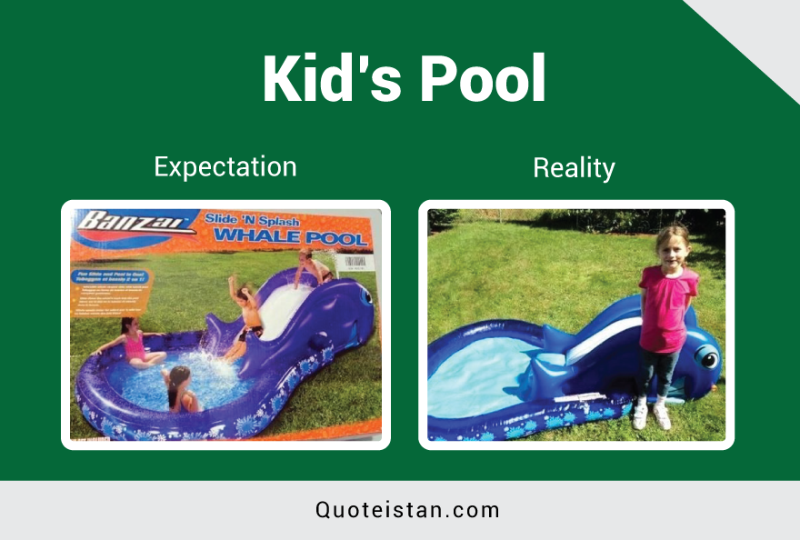 Expectation Vs Reality: Kid's Pool