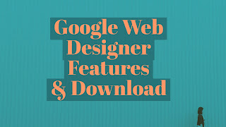 Google Web Designer - create design work on any device
