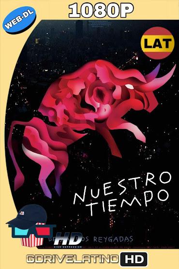 Nuestro Tiempo (2018) WEB-DL 1080p Latino mkv