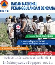 Lowongan Kerja BNPB (Badan Nasional Penanggulangan Bencana)