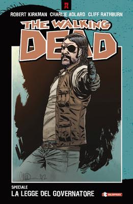 The Walking Dead - speciale - La legge del Governatore
