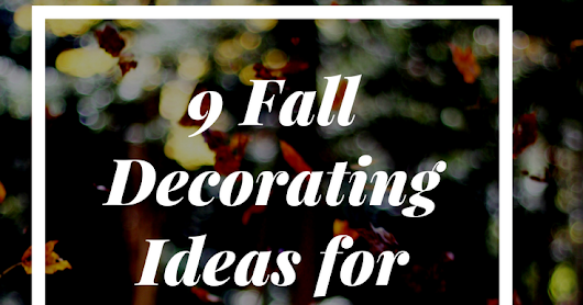 Budget Fall Decorating Ideas Under $5!