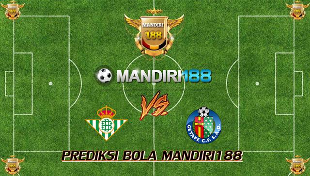 AGEN BOLA - Prediksi Real Betis vs Getafe 4 November 2017