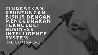 Manfaat Menggunakan Business Intelligence System
