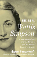 review The Real Wallis Simpson: A New History of the American Divorcée Who Became the Duchess of Windsor by Anna Pasternak