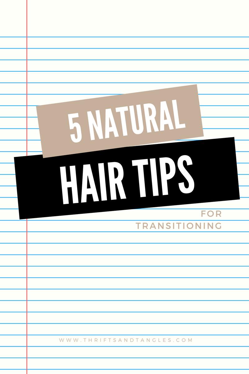 natural hair tips for transitioning