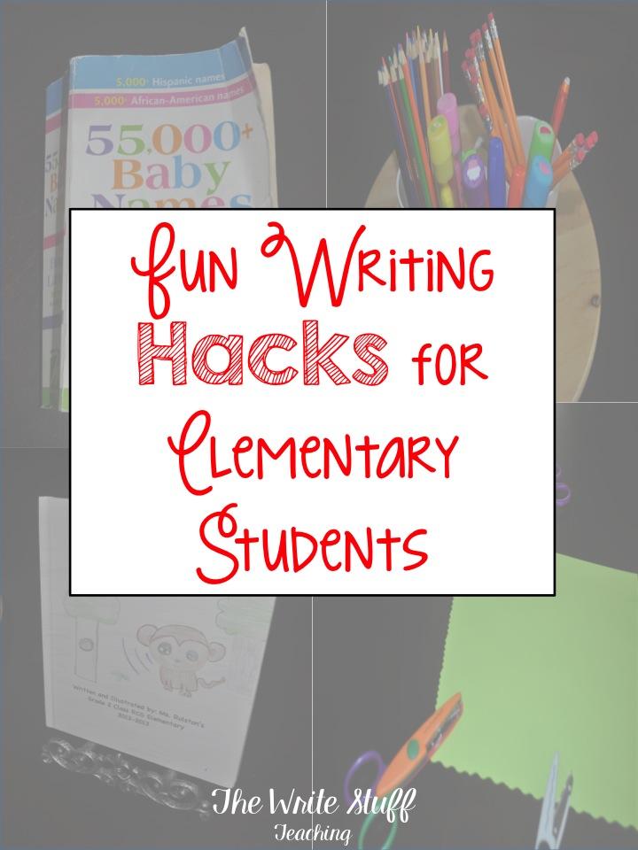 Fun Writing Hacks for Elementary Learners - The Write Stuff