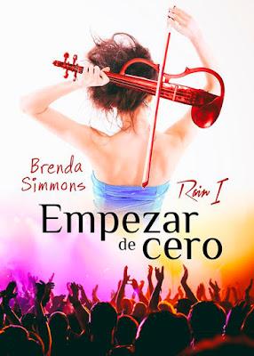LIBRO - Empezar de Cero (Rain #1) Brenda Simmons (20 octubre 2016) NOVELA ROMANTICA Edición Digital Ebook Kindle Comprar en Amazon España