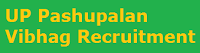 UP Pashupalan Vibhag Recruitment