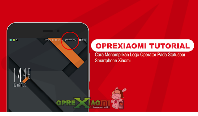 [NO ROOT] Cara Pasang Carrier logo Operator di Xiaomi