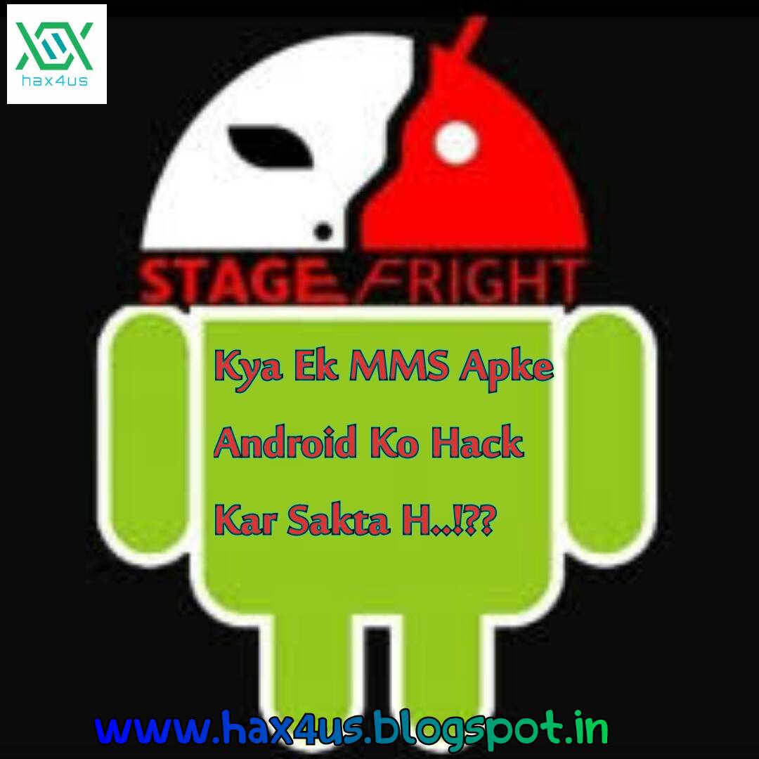 Hindi) Stagefright Vulnerability In Android (Hax4Us)   Hax4Us